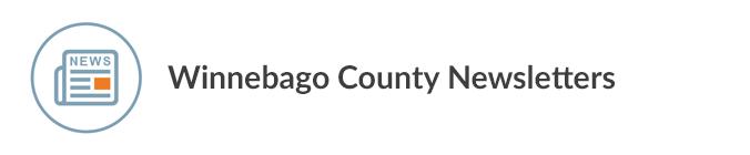 Winnebago County Newsletters